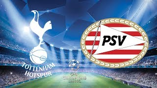... tottenham host psv at wembley as they look for a champions league win!live fro...