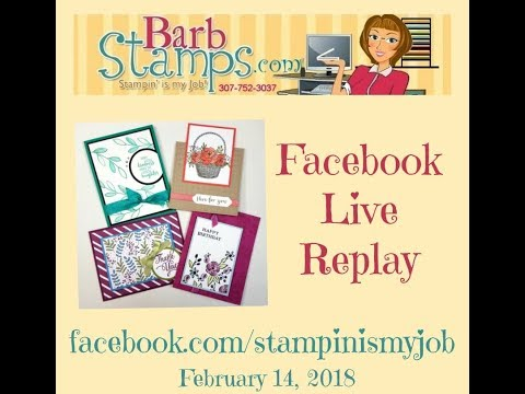 Facebook Live - Replay Perennial Birthday, Blossoming Basket, Wink of Stella