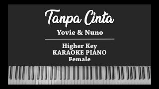 Download Tanpa Cinta (FEMALE MALE KARAOKE PIANO COVER) Yovie & Nuno Mp3