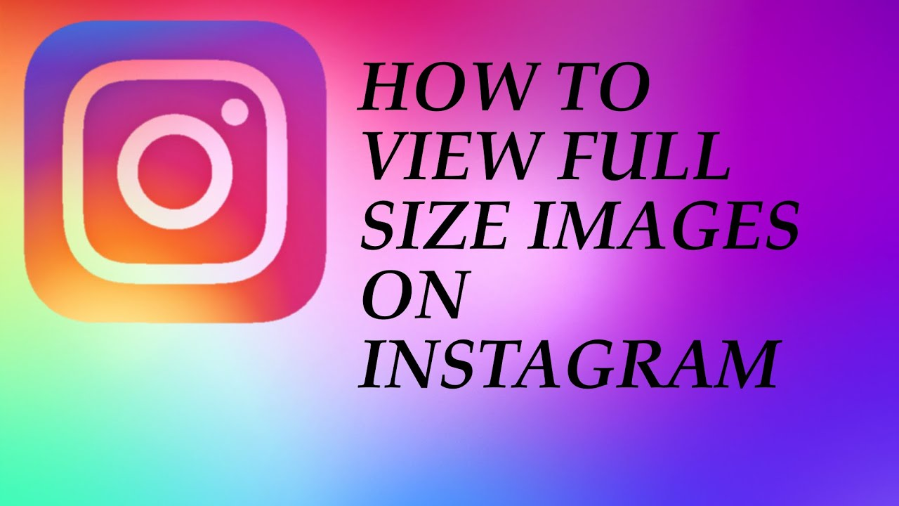 e8748fd2658c1 How to View Full Size Images On Instagram - YouTube