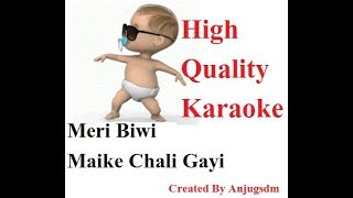 Meri Biwi Maike Chali gayi karaoke with lyrics