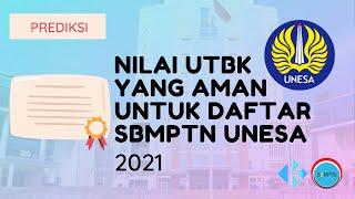 Nilai UTBK yang Aman untuk Daftar SBMPTN Unesa 2021