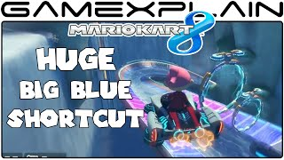 Huge Big Blue Shortcut - Mario Kart 8