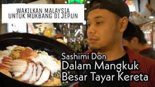 WAKIL MALAYSIA MUKBANG: 30cm SASHIMI DON CHALLENGE (Video Non-Stop Makan)