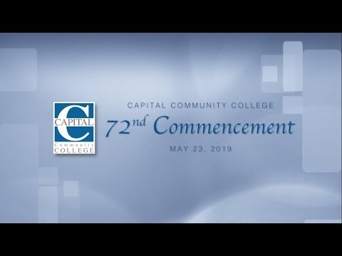 Capital Community College 72nd Commencement Ceremony