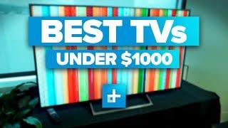 Best TVs under $1000