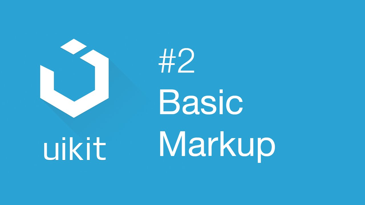 UIkit web framework #2: Getting started with basic markup