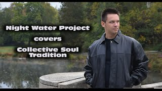 Watch Collective Soul Tradition video