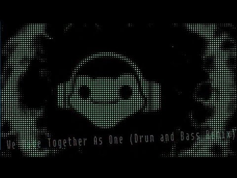 Lucio - We Move Together as One (Drum and Bass Remix)