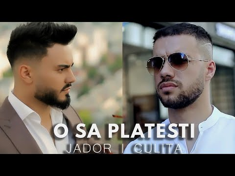 Jador & Culita Sterp - O sa platesti ( Official Video ) 2021