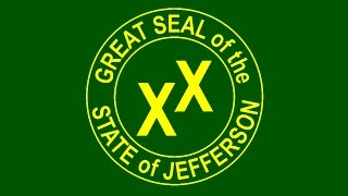 What gives you the right to speak for the State of Jefferson?