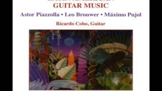 Ricardo Cobo: Latin American Guitar Music (Piazzolla, Brouwer,…