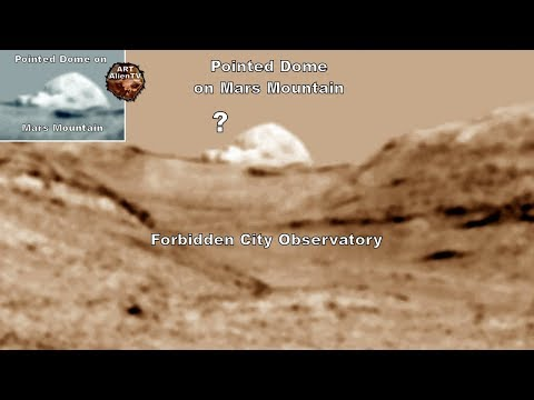 Pointed Dome on Mars Mountain - Forbidden City Observatory - ArtAlienTV