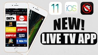 NEW Best App To Watch Live TV for FREE 2018! iOS 11 - 11.4 / 10 / 9 NO Jailbreak iPhone iPad iPod