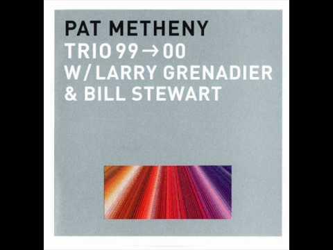 Pat Metheny - Travels (Trio 99-00)