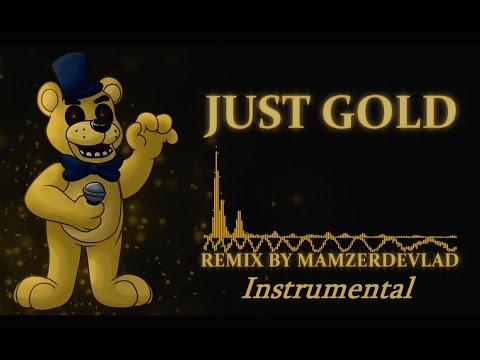 Just Gold - Remix by MamzerDeVlad (Instrumental) [Original song by MandoPony]