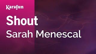 Karaoke Shout - Sarah Menescal *