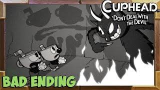 Cuphead Bad Ending