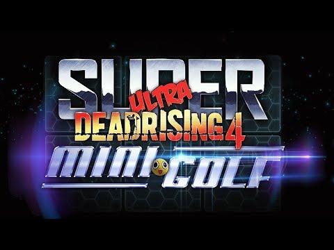 SUPER ULTRA DEAD RISING 4 MINI GOLF | Walkthrough Gameplay (DLC)