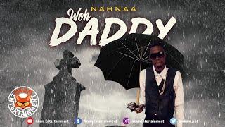 Nahnaa - Woh Daddy - May 2020