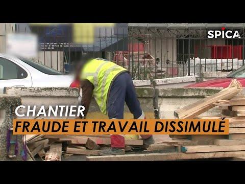 CHANTIERS : Fraude et travail dissimulé !