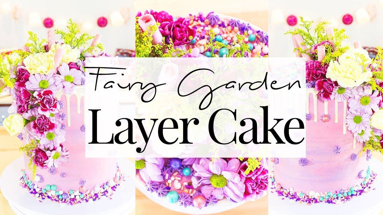 FAIRY GARDEN LAYER CAKE!