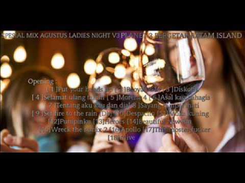 SPESIAL MIX AGUSTUS LADIES NIGHT V3 PLANET 3 BERGETAR BATAM ISLAND - ADIT PRATAMA [ RV™ ]