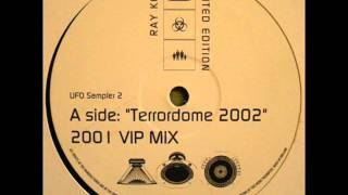 Ray Keith - Terrordrome 2002 (VIP Mix)