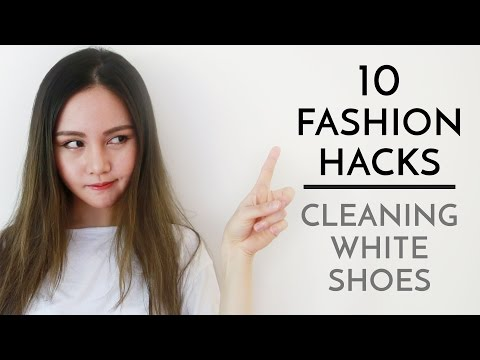 10 Fashion Hacks   Cleaning White Shoes