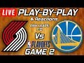 Trail Blazers Vs Warriors Game 2 | Live Play-By-Play & Reactions