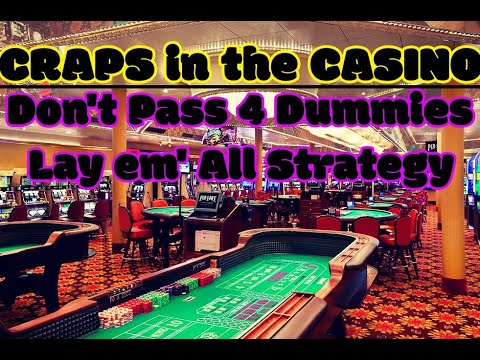 Craps betting strategies dont pass me by youtube money line betting market efficiency kuper