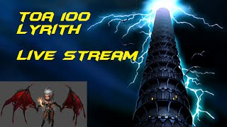 TOA Normal 100 Lyrith - Live Stream - Arena Summoners War