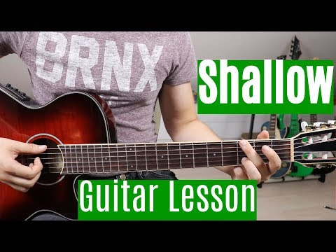 Lady Gaga & Bradley Cooper - Shallow Guitar Lesson/Tutorial | How To Play