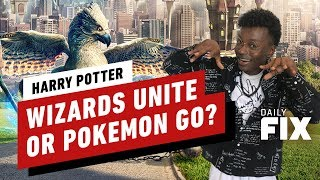Harry Potter: Wizards Unite Earns Less than Pokémon - The Daily Fix