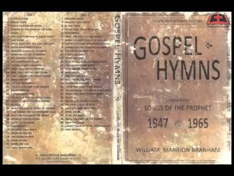 CD1 Gospel Hymns - Songs of the Prophet Brother William Branham