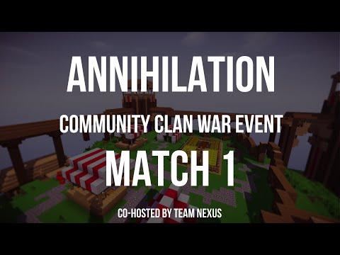 Annihilation - Clan War - Match #1