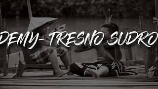 Download lagu Demy Tresno Sudro MP3
