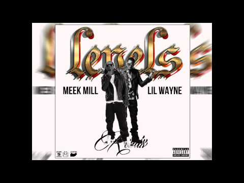 Meek Mill ft Lil Wayne - Levels Remix