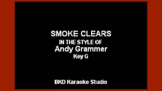 Andy Grammer - Smoke Clears (Karaoke Version)