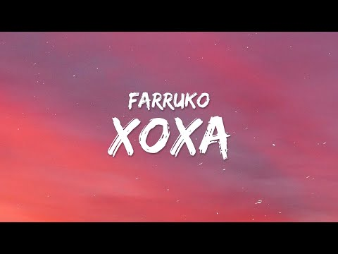 Farruko, El Alfa – XOXA (Letra / Lyrics)
