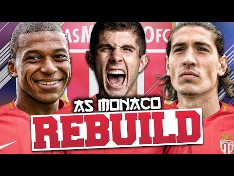 REBUILDING AS MONACO!!! FIFA 18 Career Mode