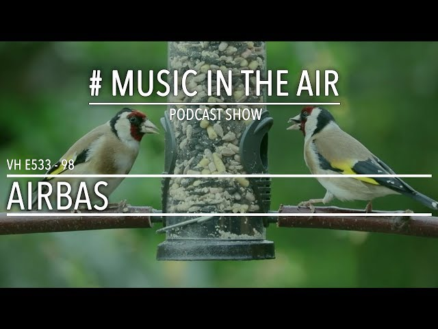 PodcastShow | Music in the Air VH E533 98 w/ AIRBAS