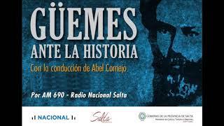 """Video: Güemes ante la historia. Séptimo programa: """"Creación del Regimiento de Los Infernales"""""""