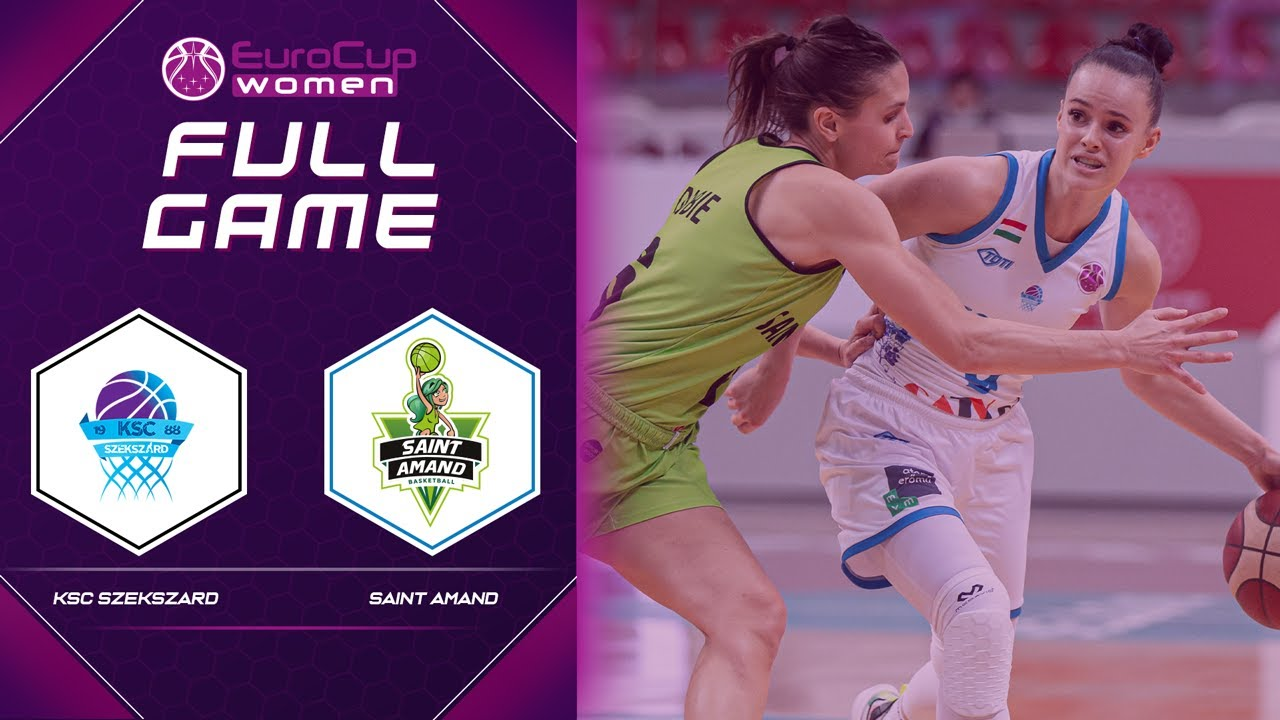 KSC Szekszard v Saint-Amand Hainaut Basket | Full Game - EuroCup Women 2021