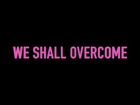 WE SHALL OVERCOME -Group Singing-Universal Best Song