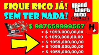 GTA V: Como ficar MILIONÁRIO no GTA 5 Online SEM TER NADA! Ps4, Xbox, PC! (GTA 5 MONEY GLITCH)