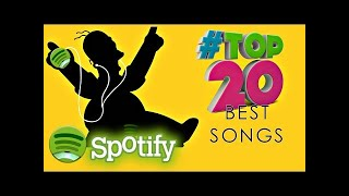 Ⓗ Las Canciones Mas Escuchadas en Spotify 2016 & 2017    Top 20 Especial Mix