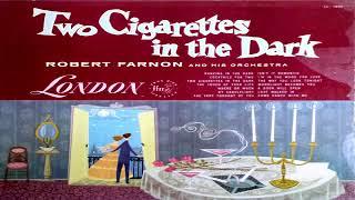 Robert Farnon And His Orchestra – Two Cigarettes In The Dark (1955) GMB