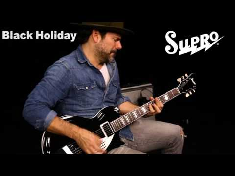 Supro Black Holiday Guitar Official Demo by Ford Thurston