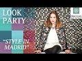 Look party (Style in Madrid) | Blogueras de Moda